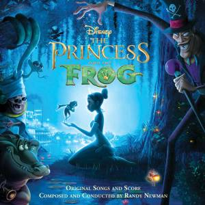 The Princess and the Frog (Original Songs and Score)
